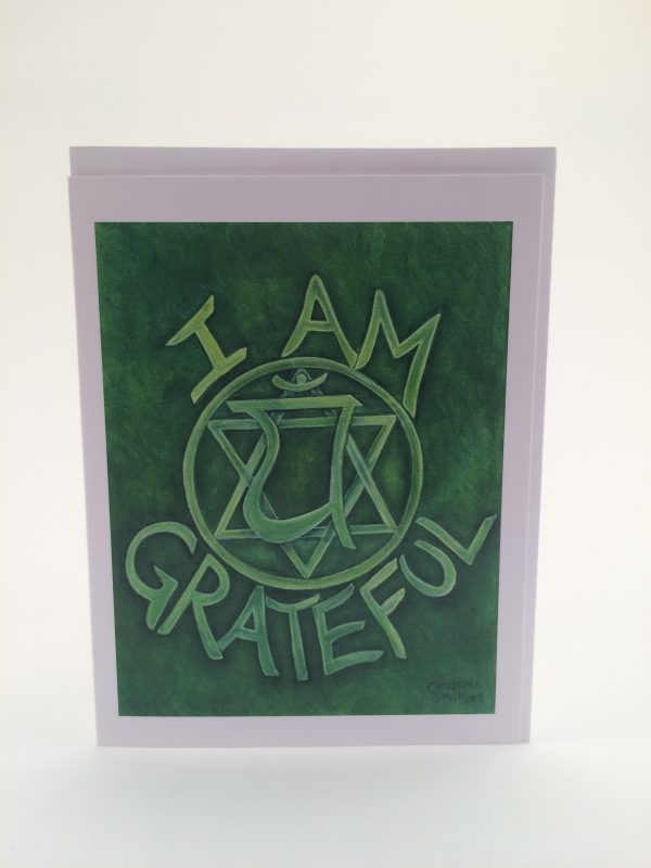 I Am Grateful ~ greeting card