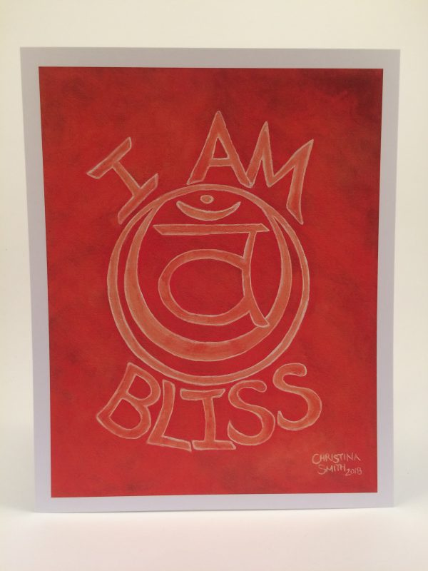 "I Am Bliss ~ 8""x10""print"