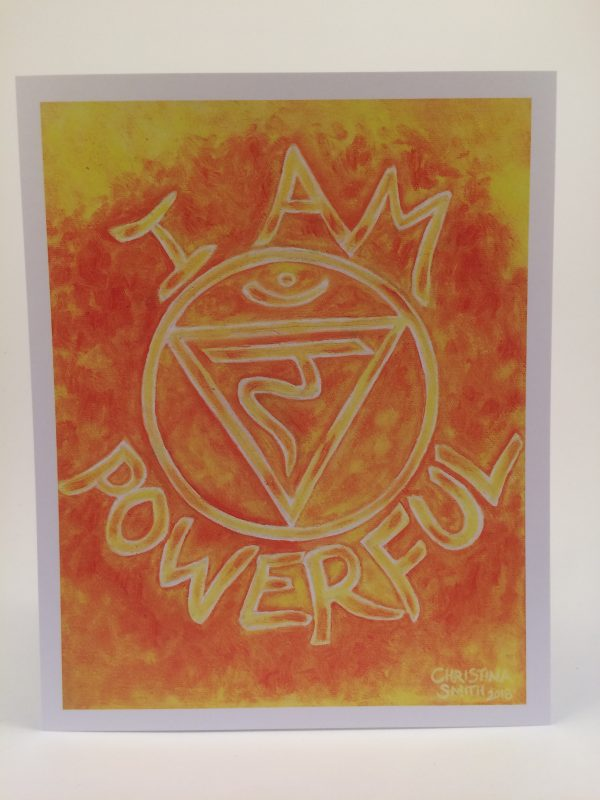 "I Am Powerful ~ 8""x10""print"