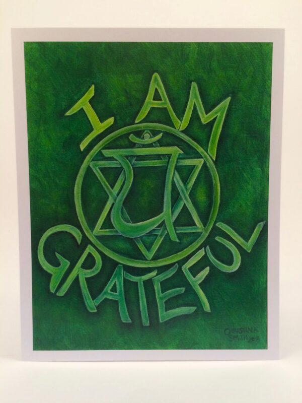 "I Am Grateful ~ 8""x10"" print"