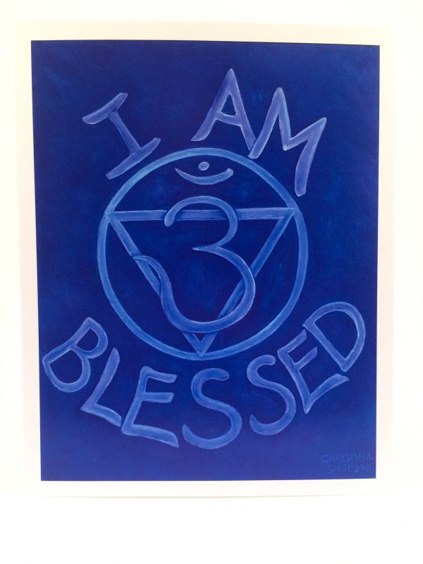 "I Am Blessed ~ 8""x10"" print"