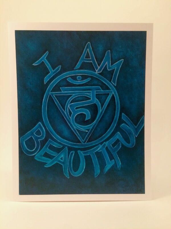 "I Am Beautiful ~ 8""x10"" print"