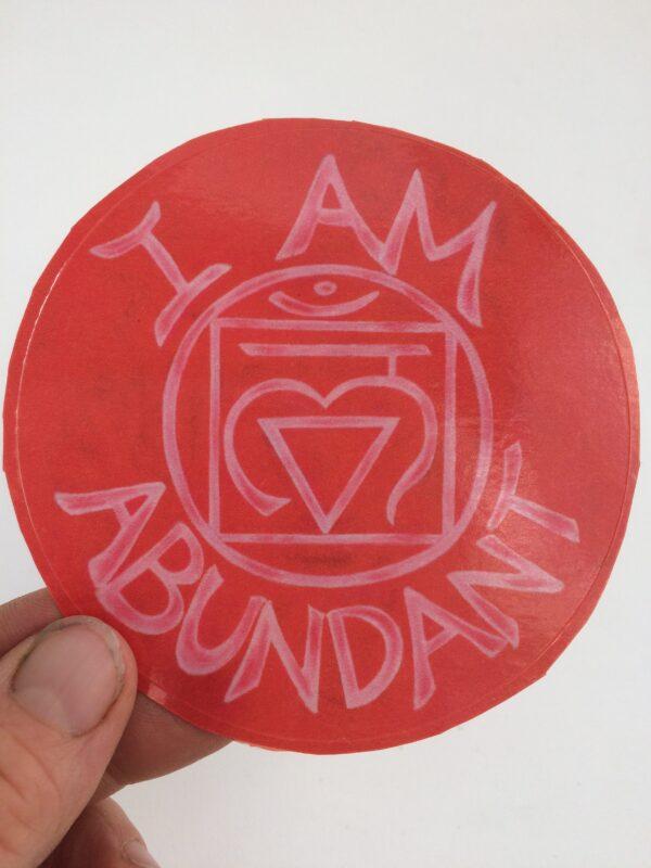 I Am Abundant ~ window cling